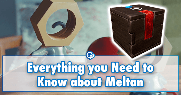 Everything you Need to Know about Meltan