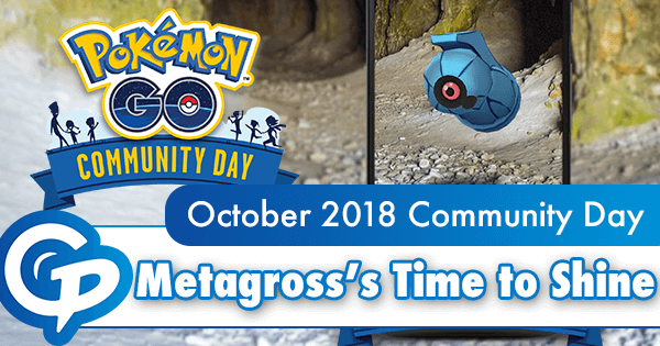 October 2018 Community Day: Metagross's Time to Shine