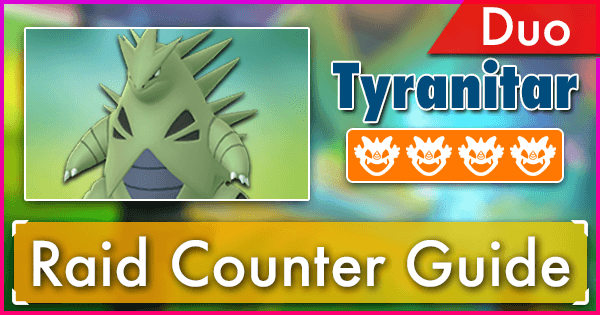 Tyranitar Duo Raid Guide