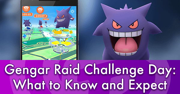 Gengar Raid Challenge Day: What to Know and Expect