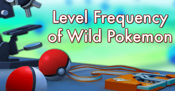 Level Frequency of Wild Pokemon