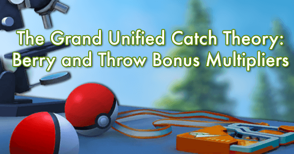 the grand unified catch theory berry and throw bonus multipliers