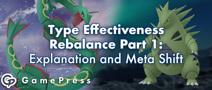 Type Effectiveness Rebalance Part 1: Explanation and Meta Shift