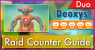 Deoxys Normal Forme Duo Raid Guide