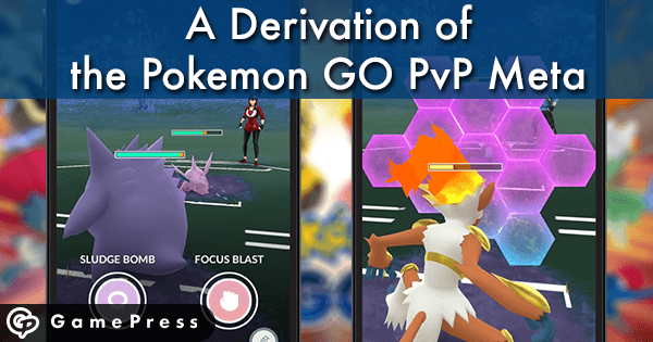 A Derivation of the Pokemon GO PvP Meta JANUARY 15 UPDATE