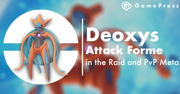Deoxys Attack Forme in the Raid and PvP Meta   Pokemon GO Wiki