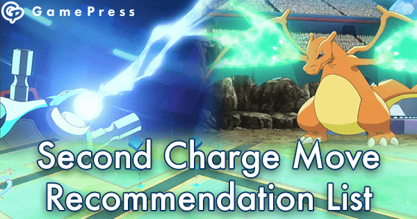 Second Charge Move Recommendation List | Pokemon GO Wiki