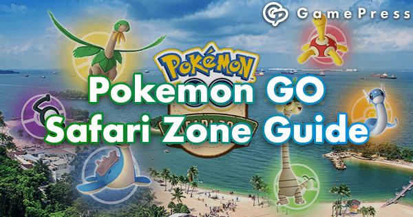 Pokemon GO Safari Zone Guide | Pokemon GO Wiki - GamePress