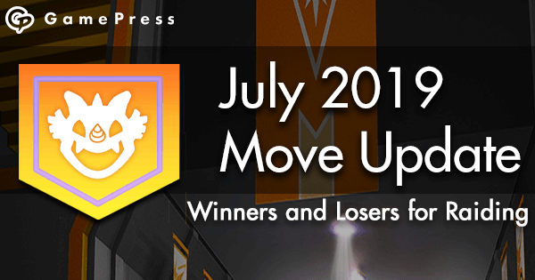 July 2019 Move Update: Winners and Losers for Raiding