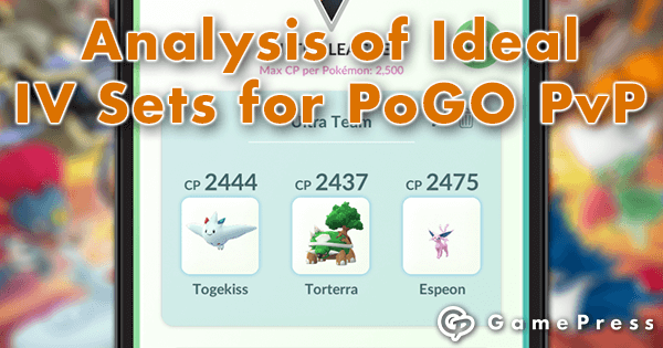 Analysis of Ideal IV Sets for Pokemon GO PvP | Pokemon GO