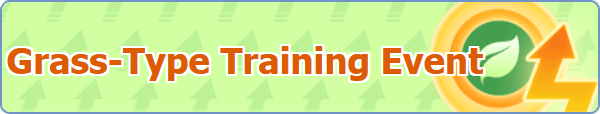 Grass-Type Training Event Guide