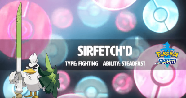 Sirfetch'd, Farfetch'd Evolution, Confirmed for Pokemon Sword and Shield