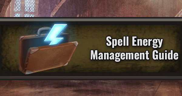 How to Get and Manage Spell Energy in Wizards Unite | Harry