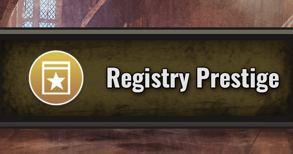 Guide: How to Prestige a Registry Page | Harry Potter